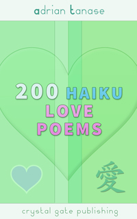 200 Haiku Love Poems