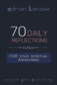 70 Daily Reflections For Your Spiritual Awakening
